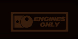 Engines only